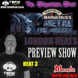 The Squatter Spot on TBFM Online - M2TM LDN 2015 Heat 3 Preview (04-01-2015)