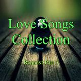 LOVE SONGS COLLECTIONS  ( Request Part 3 )