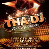 SOUL REVOLUTIONS Ep. 25- THA DJ