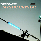Mystic Crystal - Copson London Mix