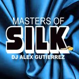 Masters of Silk DJ Alex Gutierrez