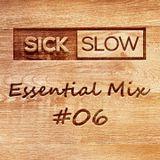 Sick Slow - Essential Mix 06
