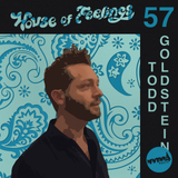 House of Feelings Radio Ep 57: 5.12.17 (Todd Goldstein)