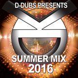 Summer Mix 2016 by D-Dubs
