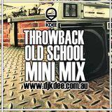 DJ K DEE's THROWBACK MINI MIX 2