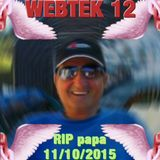 WEBTEK 12 -- RIP papa (11/10/2015) -- je T'<3