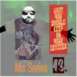 What You Should Keep On Your Devices - Mix Series - No.13 Breakbeat Flakes