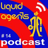 Liquid Agents Podcast 14 - After Hours