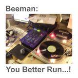 You Better Run...!