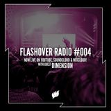 Flashover Radio #004 (Dimension Guestmix) - April 8, 2016