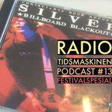 Podcast #13 Festivalspesial: Om fulle folk, regn og kristenpunk. Jonas Prangerød låner tidsmaskinen.
