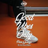 Good Vibes Only 004 - Pure Garage (The Old School Edition)