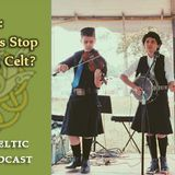 Will Castles Stop the Roving Celt? #263