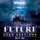 DanyL - Future Deep Sessions #13 (Guestmix, Asino)
