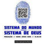 Sistema do Mundo Verso Sistema de Deus
