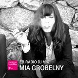 DJ MIX: MIA GROBELNY