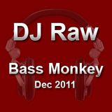 DJ Raw - Bass Monkey