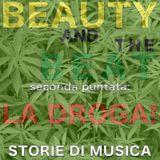 Beauty and the Beat: La Droga