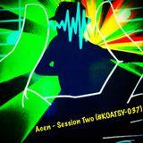 Acen - Session Two (#KOATSY-037)
