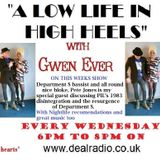 A Low Life In High Heels With Gwen Ever 29th March Show