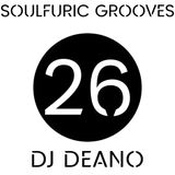 Soulfuric Grooves # 26 - DJ Deano - (March 13th 2020)