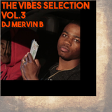 The Vibes Selection Vol.3 #HipHop
