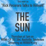"""Rick Pecoraro Talks to Himself #59 """"The Sun"""" - 8/17/2017"""