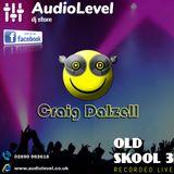 Old Skool 3   Craig Dalzell Live @ AudioLevel (03/08/2019)