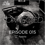 Jax Jazer - connected 15 Guest Mix Pystola