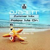 Summer Mix 2016 Mixed By Brett Gray