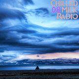 Chilled Milk Radio 08