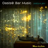 Oasis@Bar Music Live Rec 2018.3.11. pt.1 Navigated by Calm