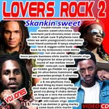 !!VDJ JONES-LOVERS ROCK 2(SKANKIN SWEET) 2018