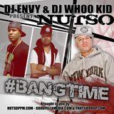 Nutso - #BangTime Mixtape