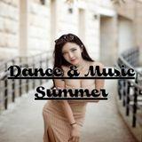 Dance & Music - Mix Summer 2018