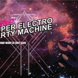 SUPER ELECTRO PARTY MACHINE