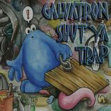 Galvatron - Shut Ya Trap (trap to dubstep mix) free download link in description