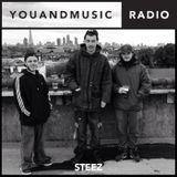 Steez - You And Music Radio Weekender