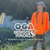 OGAWORKS RADIO October 30th 2019