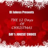 @DJ_Jukess - #12DaysOfChristmas Countdown Mix - Day 1: Jukess' Choice