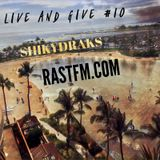 Live and Give #10 RASTFM.COM