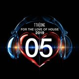 For the Love of House 2019 - Episode 5