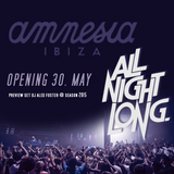 Preview Set Amnesia Opening 30 May 2k15