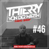 Thierry von der Warth -  Radio Show #46