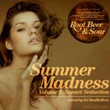 PleaseDontStare & HipHopIsRead Presents: Root Beer & Sour (Summer Madness Vol. 1) By DJ BenHaMeen