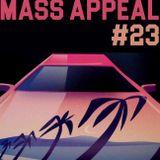 MASS APPEAL #23 (28.5.18)