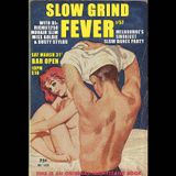SLOW GRIND FEVER MIX #57 by Richie1250, Dusty Stylus and Miss Goldie