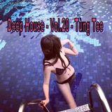 Deep House - Đỡ Lỡ Yêu Em Nhiều 2018 ❤ Vol.20- DJ Tùng Tee Mix