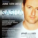 Sasha - Live at PLUSH, Jacksonville, FL (15-06-2012)