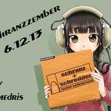 Schranzzember 06.12.13